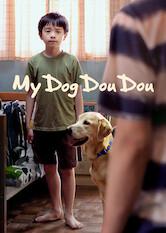 Search netflix My Dog Dou Dou