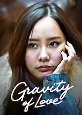Search netflix Gravity of Love