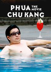 Search netflix Phua Chu Kang The Movie