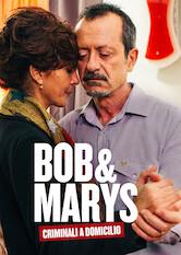Search netflix Bob & Marys - Criminali a domicilio